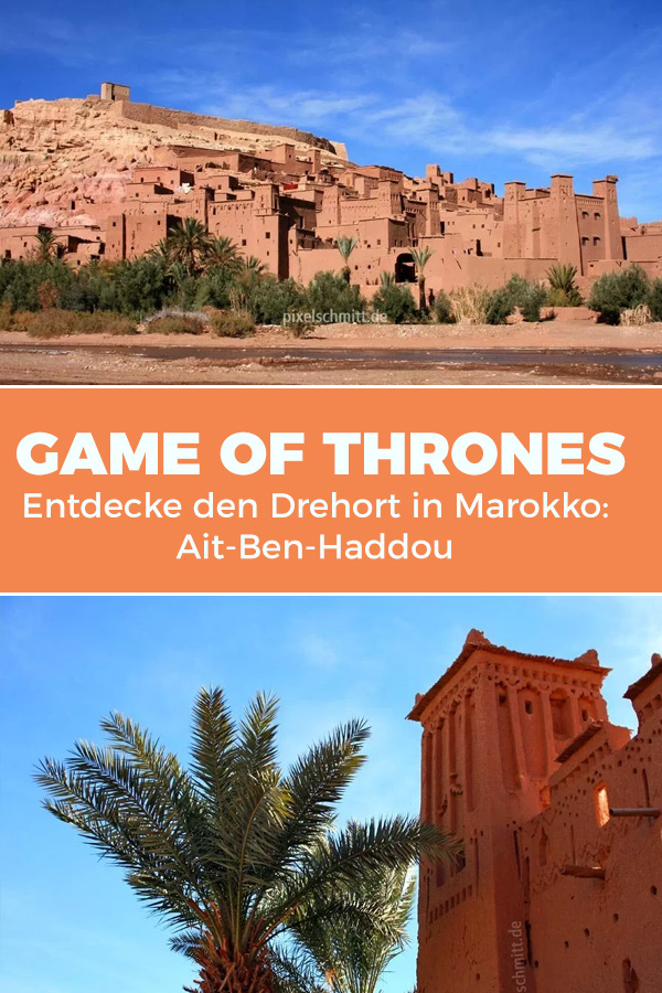 Am Drehort von Game of Thrones: Ait-Ben-Haddou