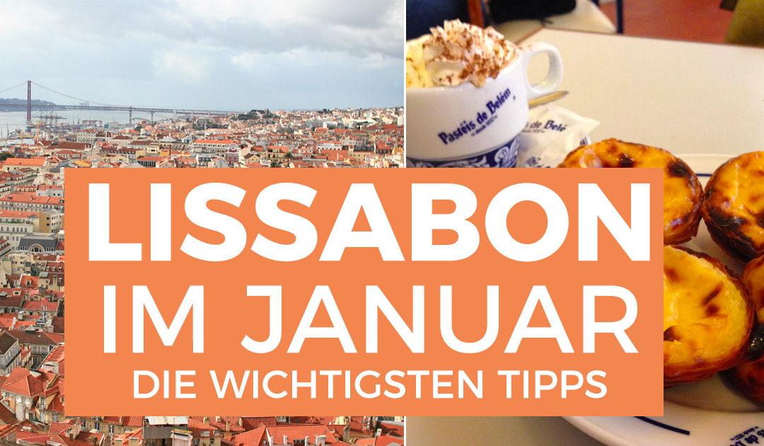 Lissabon im Januar – Teil 1: Ankommen, Unterkommen und Essen
