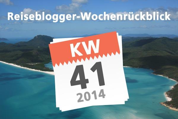 Der Reiseblogger Wochenrückblick KW 41