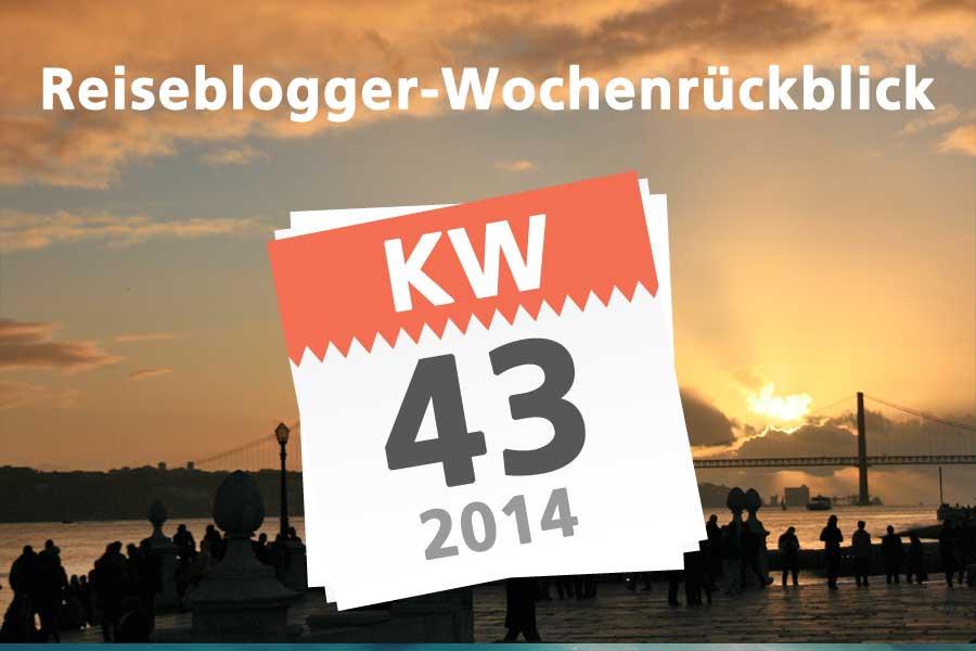 Der Reiseblogger Wochenrückblick KW 43