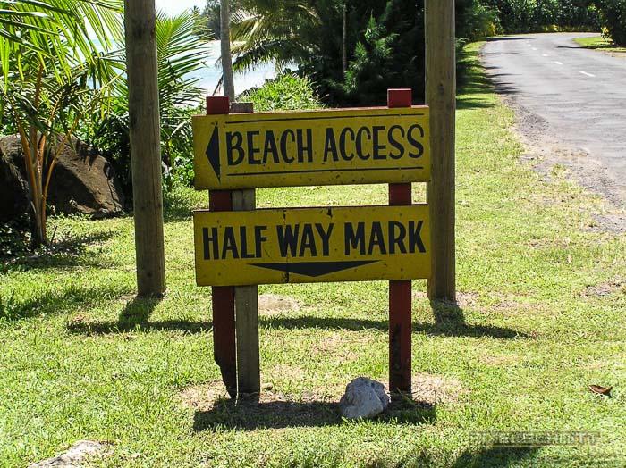 Einmal halb um die Insel gefahren bis zur Half Way Mark
