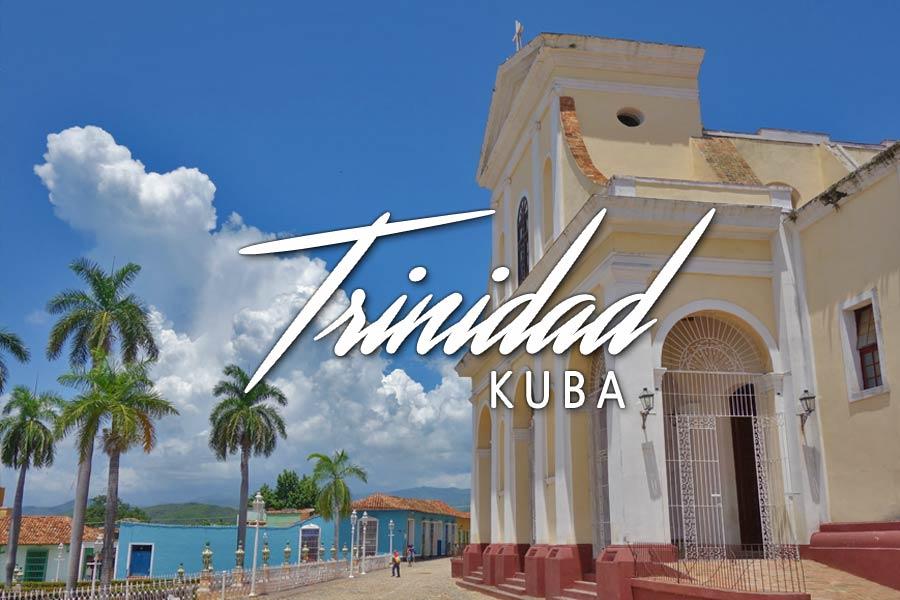 Trinidad in Kuba – Ich bin ein bisschen verliebt in Dich