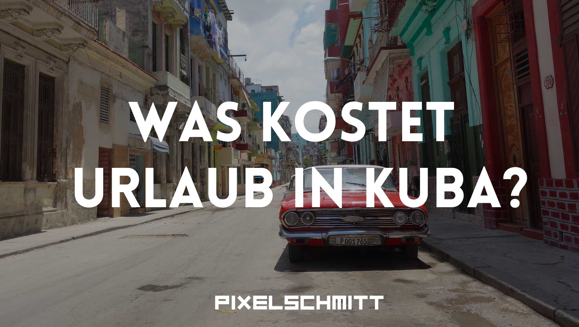 was-kostet-urlaub-in-kuba-feature