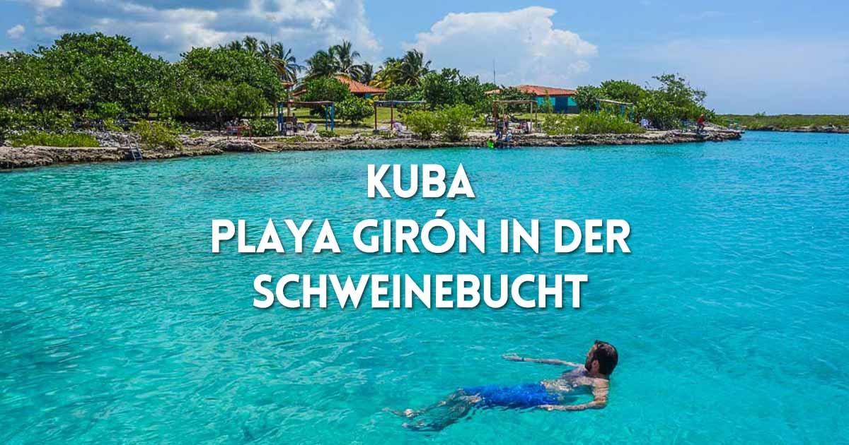Kuba Urlaub: Playa Girón in der Schweinebucht