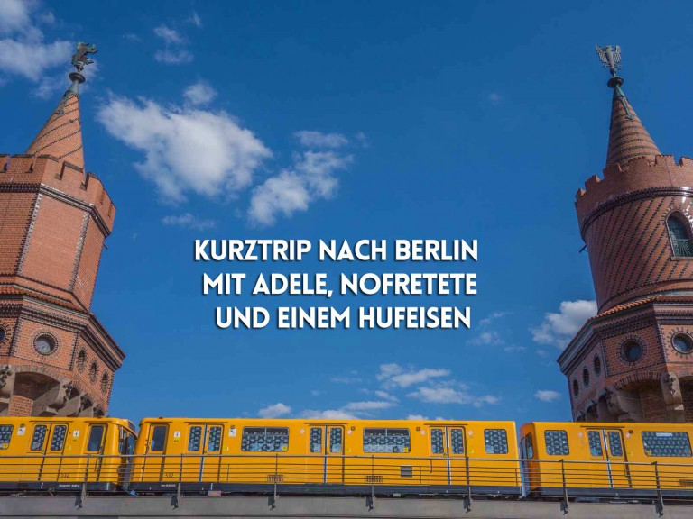 Verlängertes Wochenende in Berlin