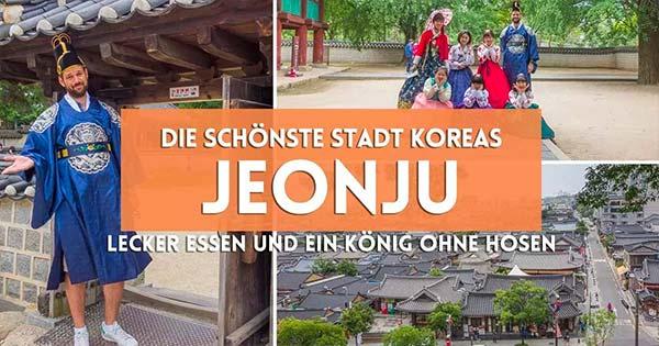 Urlaub in Südkorea - Jeonju