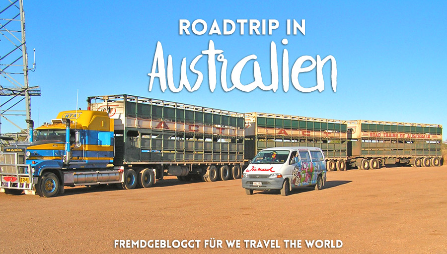 "Fremdgebloggt: Roadtrip Australien – Tipps für ""We Travel the World"""