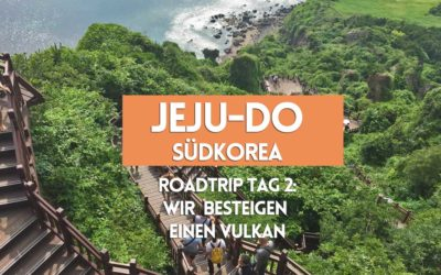 Roadtrip Jeju Island Tag 2: Wir besteigen einen Vulkan