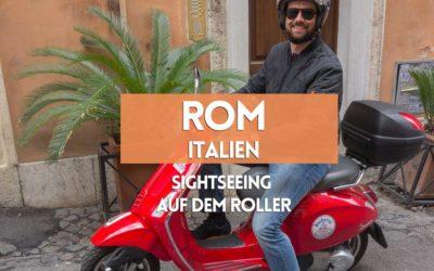 Sehenswürdigkeiten in Rom: Einfach alle mit dem Roller abfahren