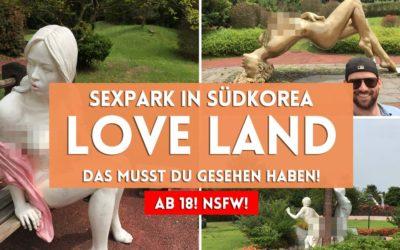 Jeju Love Land: Diesen Sex-Park musst Du gesehen haben (ab 18)