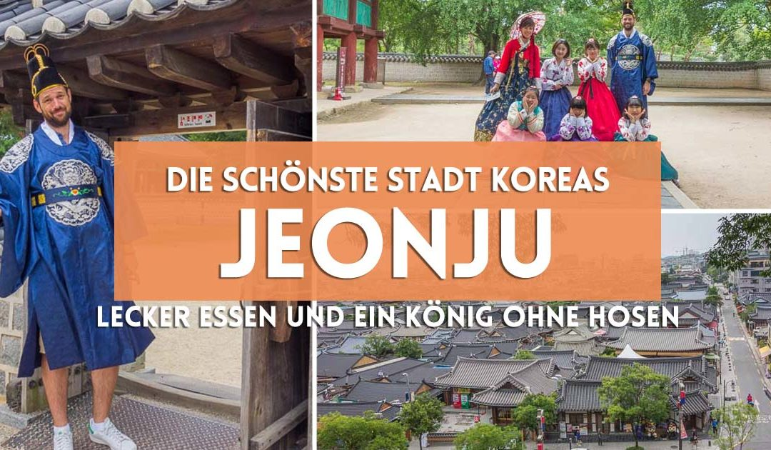 Koreas Slow Food City Jeonju Рund der K̦nig ohne Hosen