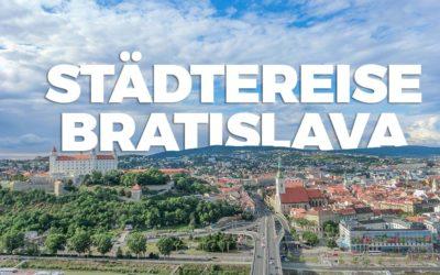 Städtereise Bratislava – Warum nicht mal in die Slowakei?