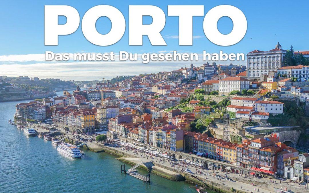 Porto Sehenswürdigkeiten: Diese Highlights musst Du gesehen haben