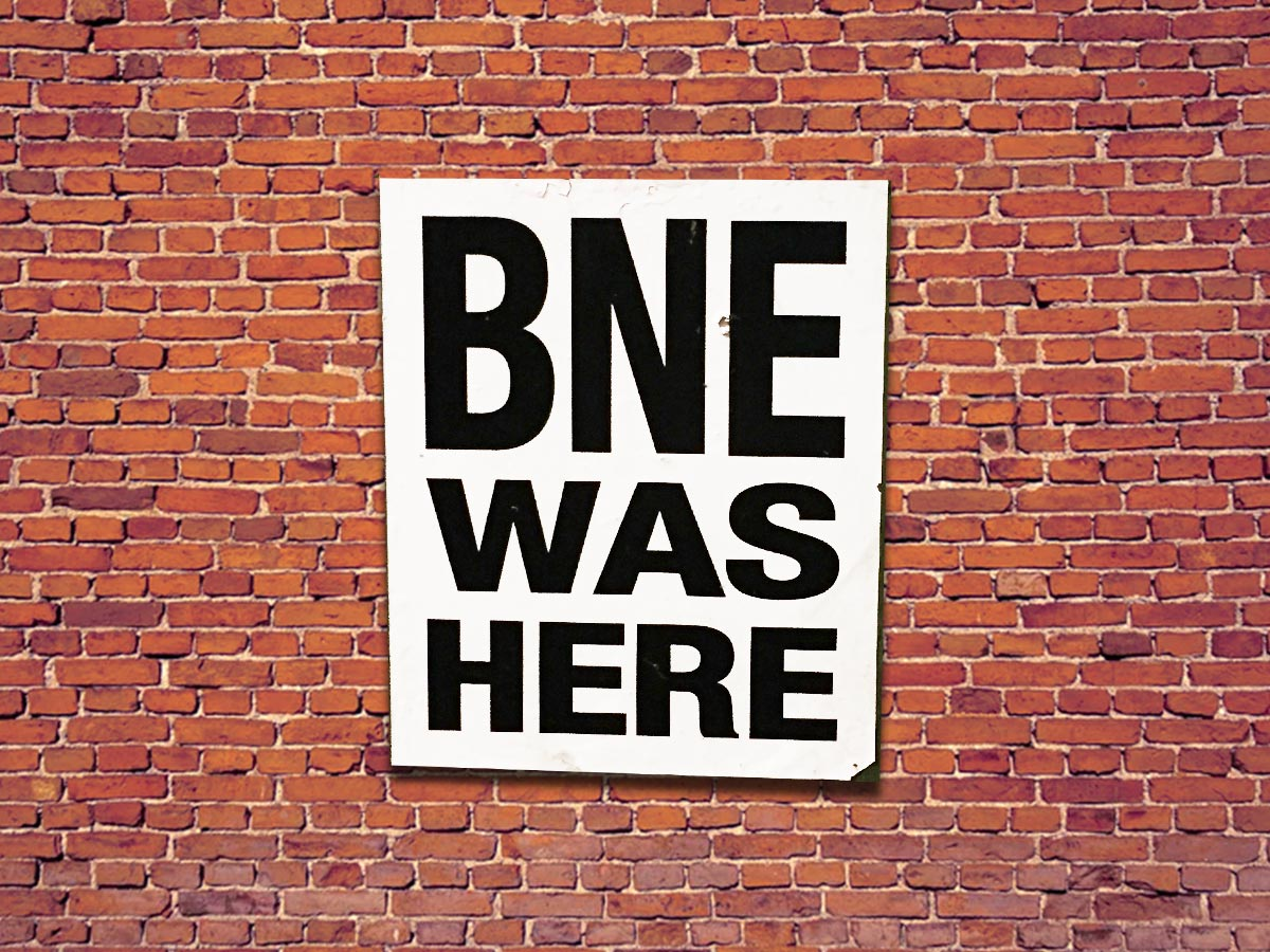 BNE WAS HERE