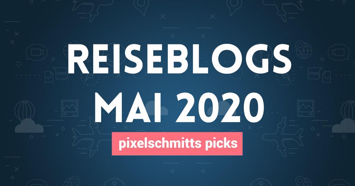 Reiseblog Mai 2020