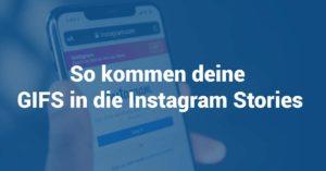 So kommen GIFs in die Instagram Story