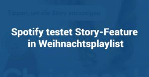 Spotify testet Story-Feature
