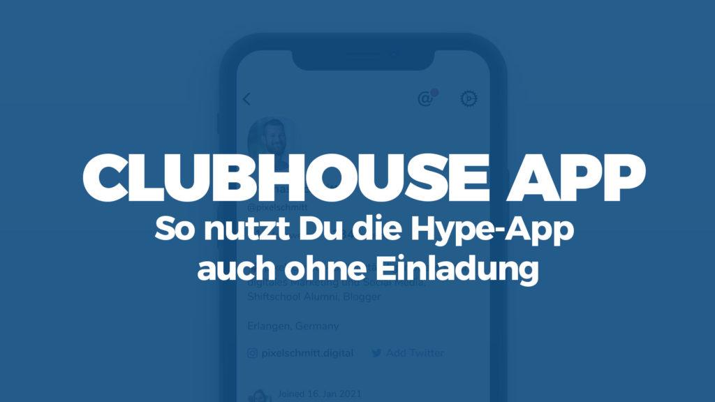 Clubhouse App Einladung