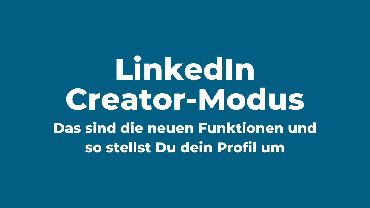 LinkedIn Creator-Modus