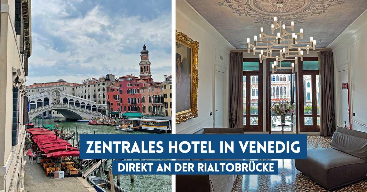 Venedig Hotel: Zentral gelegen an der Rialtobrücke