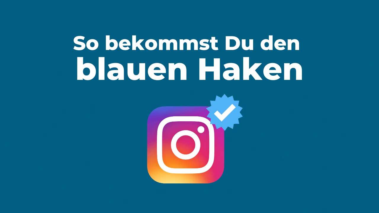 So bekommst Du den blauen Haken bei Instagram